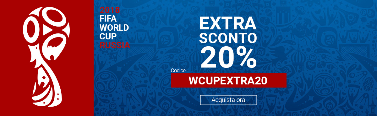 World Cup 2018 Sconto Extra 20% WCUPEXTRA20